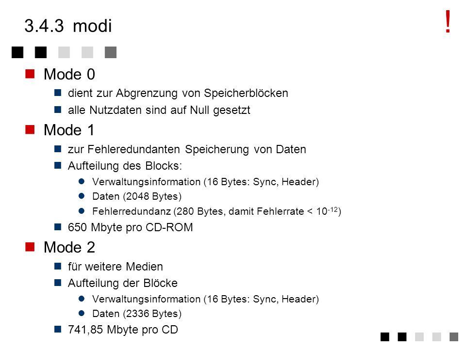 3.4.2ansatz die CD-ROM kennt zwei Typen von Tracks Audio-Tracks entsprechen der CD-DA Daten-Tracks Innerhalb der Tracks darf nur ein Medium gespeicher