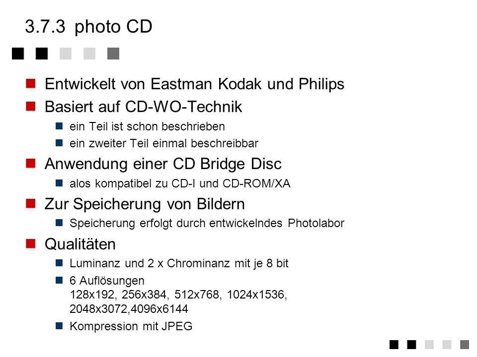 3.7.2CD bridge disc Ansatz wie CD-I Ready Format: Schaffung der Abwärtskompatibilität Allerdings hier: Schaffung der Kompatibilität zu CD-ROM/XA und C