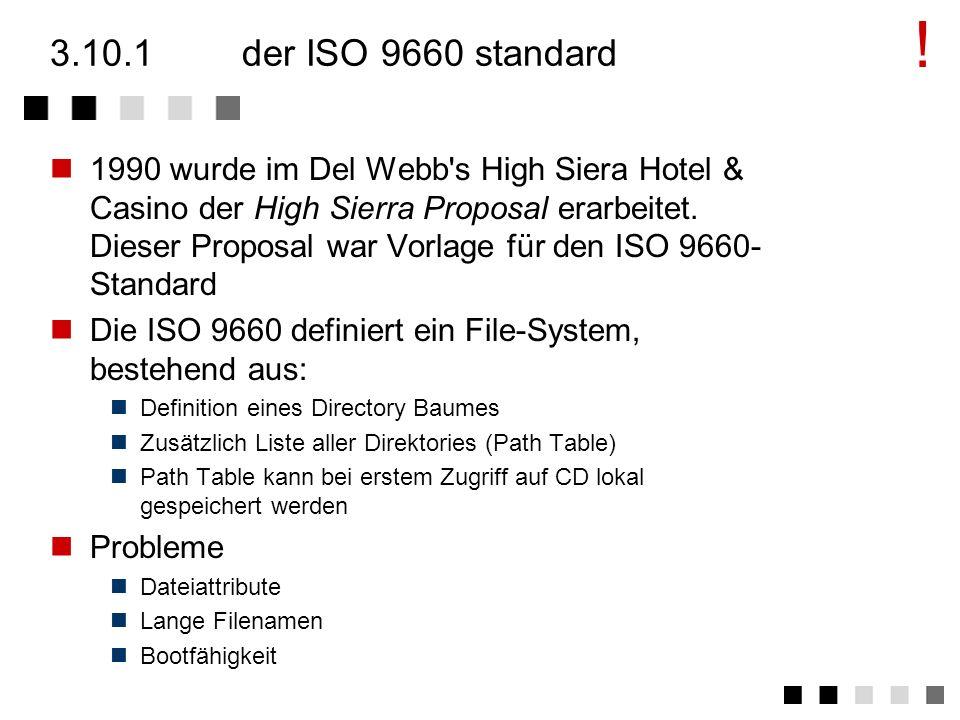 3.10logische formate der ISO 9660 standard die ISO 9660 struktur erweiterungen der ISO 9660 verwendung zusammenfassung logische formate