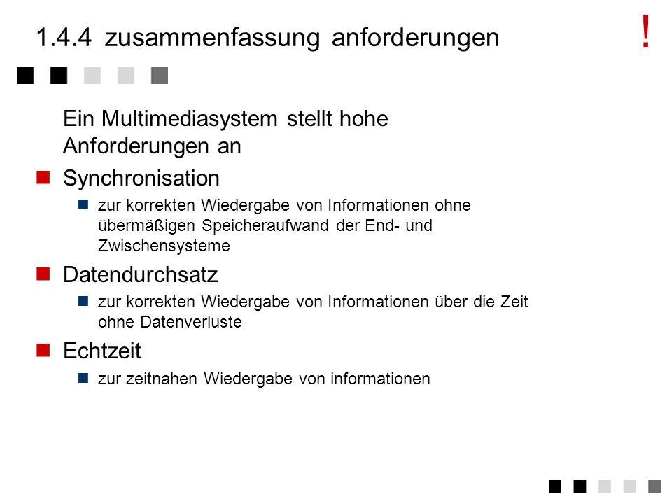 1.4.3echtzeit weiche Echtzeit zur Übertragung/Verarbeitung von Informationen, auf die nicht