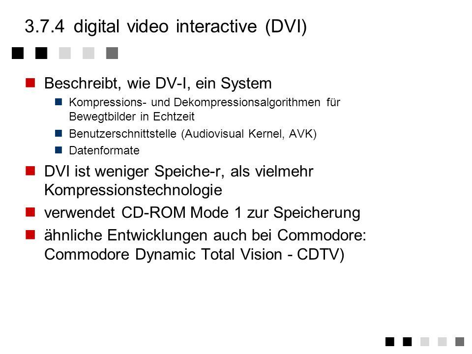 3.7.3photo CD Entwickelt von Eastman Kodak und Philips Basiert auf CD-WO-Technik ein Teil ist schon beschrieben ein zweiter Teil einmal beschreibbar A