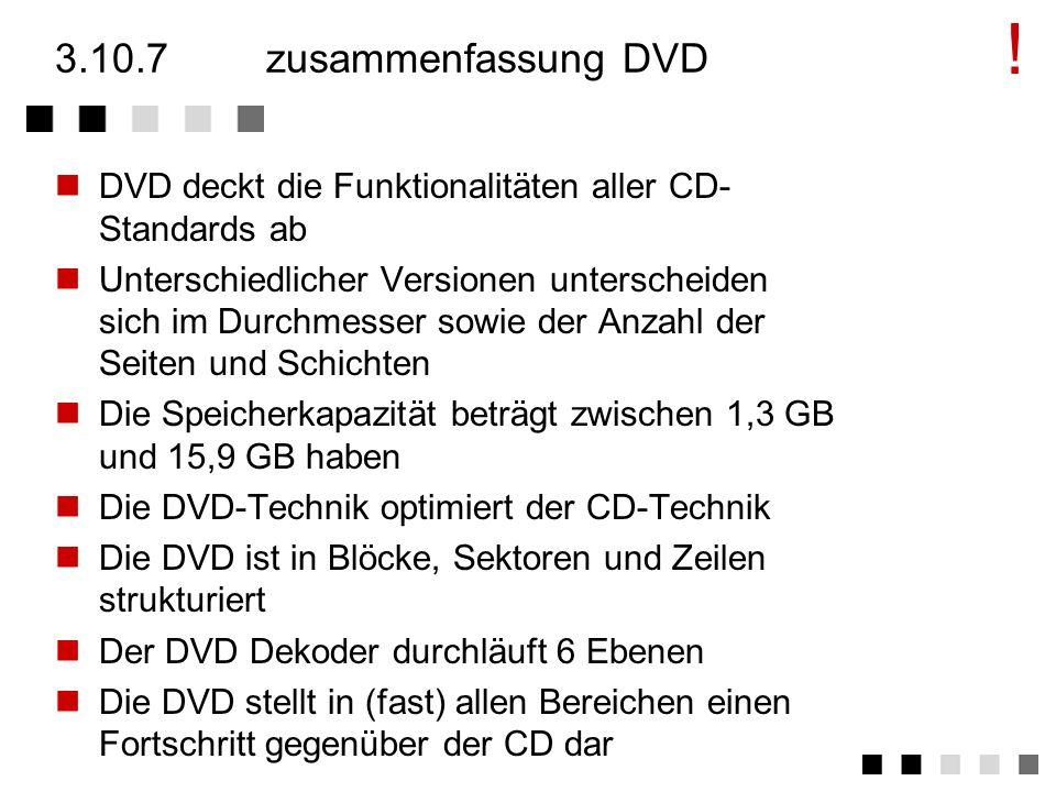 3.10.6vergleich CD DVD CDDVD Durchmesserca. 120 mm80mm / 120mm Stärkeca. 1,2 mm1,2 mm Laser-Wellenlänge780 nm (Infrarot)650/635 nm (rot) Track-Abstand