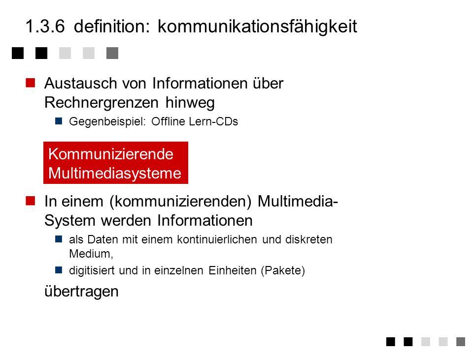 1.3.5definition: unabhängigkeit Die Medien müssen unabhängig voneinander zu verarbeiten sein Gegenbeispiel: Film (Video) mit Untertitel (Text) TTTTTTT