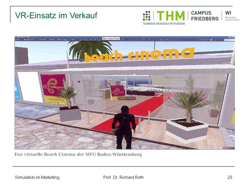 Simulation im Marketing Prof. Dr. Richard Roth 25 VR-Einsatz im Verkauf