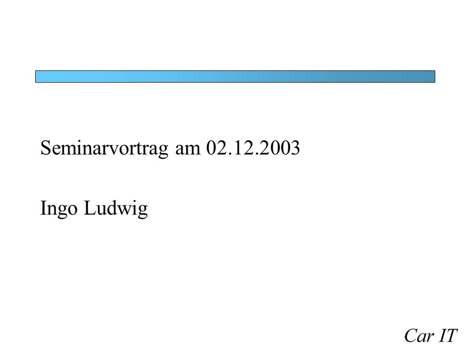 Seminarvortrag am 02.12.2003 Ingo Ludwig