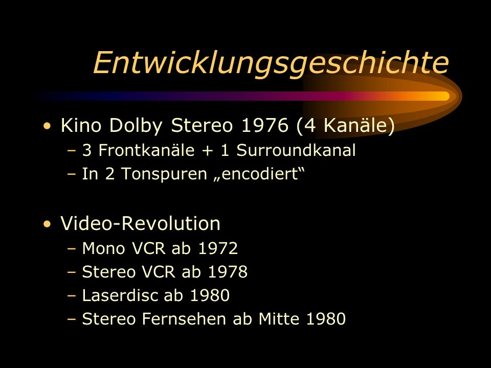 Audioformate im Überblick Dolby Surround ProLogic II