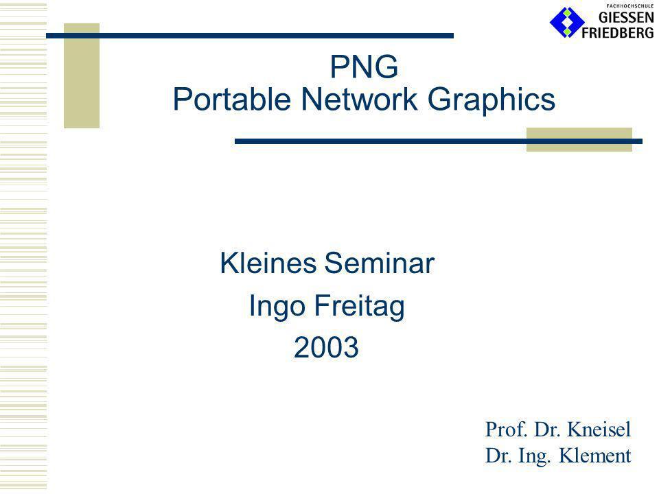 03. Juni 2003 Grafikformat PNG - Ingo Freitag 12 Critical Chunks - PLTE Palette - PLTE: