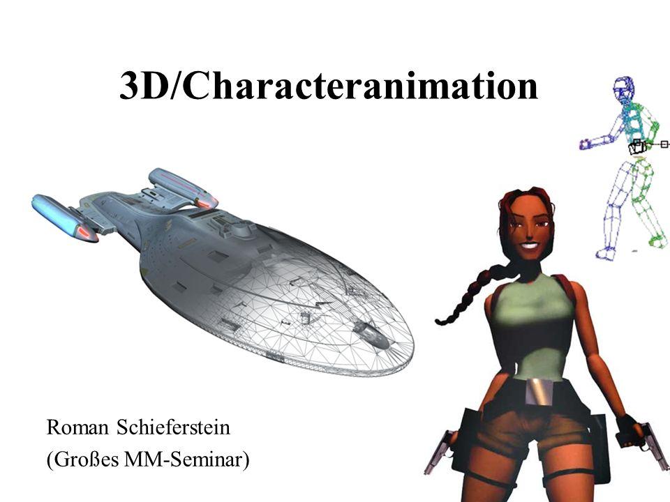 3D/Characteranimation Roman Schieferstein (Großes MM-Seminar) WS 2003