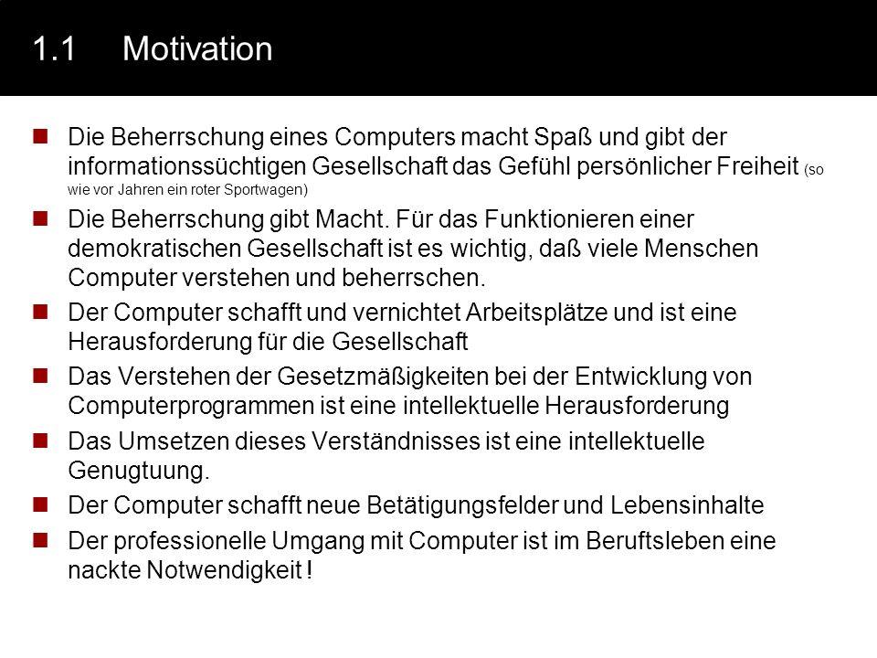 1.2Was ist Informatik Jedes Lehrbuch der Informatik gibt seine Definition der Informatik.