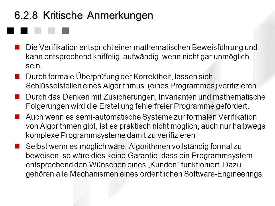 6.2.7Beweis Euklidscher Algorithmus II Beweis: Es wird gezeigt, dass ggt(a, b) und ggt(b, a mod b) sich gegenseitig teilen und daher gleich sein müsse