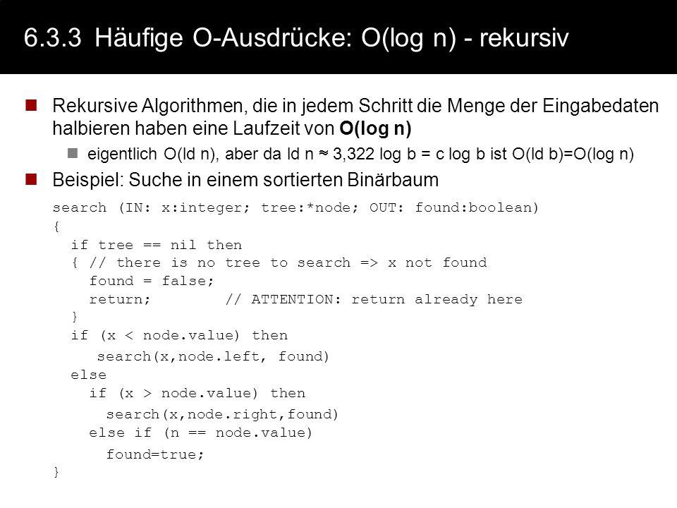 6.3.3Häufige O-Ausdrücke: O(1) Teile von Ausdrücken, die eventuell ein paar Mal durchlaufen werden, wobei die (maximale) Anzahl der Durchläufe nicht a