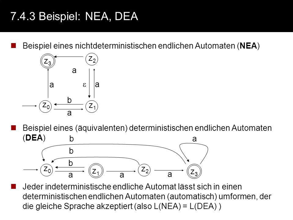 7.4.3Funktionsweise Der endliche Automat versucht, ein Eingabewort, also eine Sequenz von Eingabezeichen, zu akzeptieren. Der Automat befindet sich an