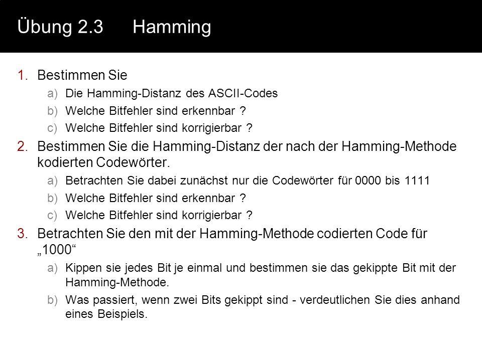 Übung 2.2Huffmann 1.Berechnen Sie a)Informationsgehalt jedes Symbols b)Mittlerer Informations- gehalt des Alphabets c)Huffmann Codierung d)Redundanz I