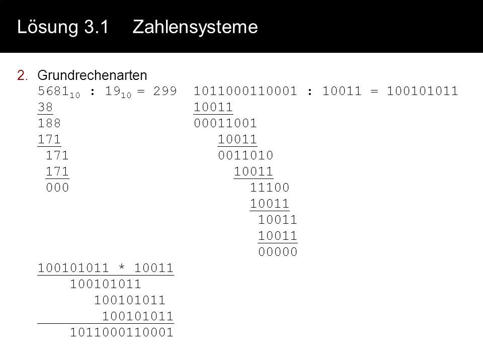 Lösung 3.1Zahlensysteme 1.Die Duodezimalindianer haben zwölf Finger a)Berechnen Sie nach dem Zahlensystem der Duodezimalindianer die wichtigsten Werte