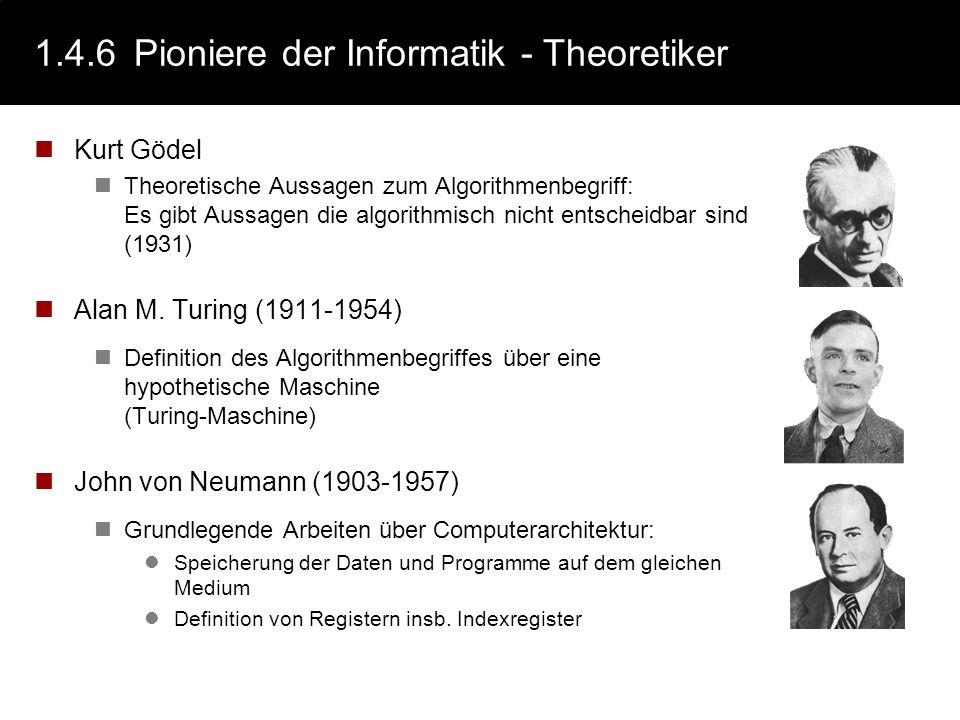 1.4.5Pioniere der Informatik - Praktiker Charles Babbage (1791-1871) Difference Engine (1812). Überprüfung von Logarithmentafeln. Alle Merkmale eines