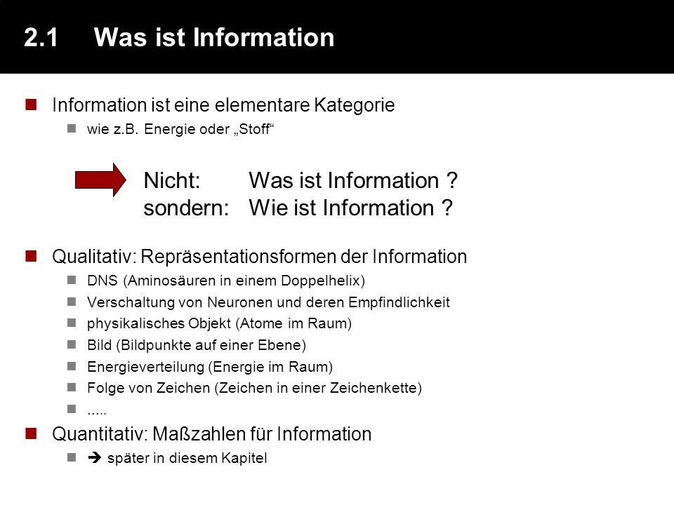 Kapitel 2Information und Codes Information ist der grundlegende Begriff in der Informatik - dieses Kapitel erläutert diesen Begriff: Zunächst wird Inf