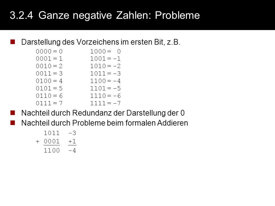 3.2.3Ganze positive Zahlen Positive ganze Zahlen werden meist direkt in ihrer binären Darstellung kodiert. Die BCD (Binäry Coded Digits) - Darstellung