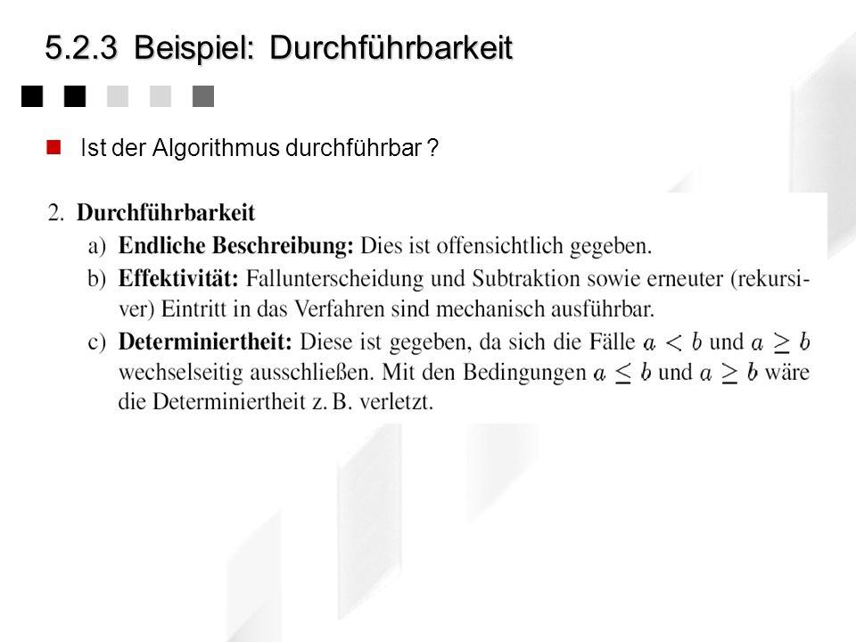 5.2.3Beispiel: Spezifikation Lassen sich die möglichen Ein- und Ausgabewerte genau spezifizieren ?
