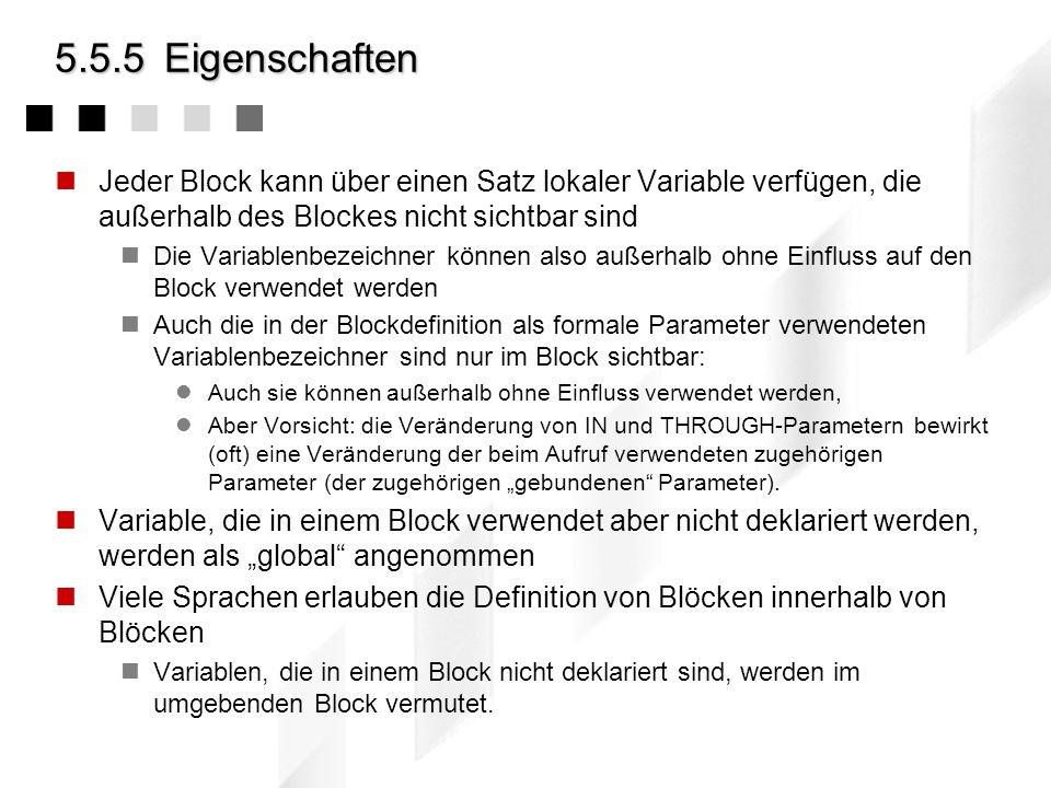 5.5.4Beispiel: Ein einfacher Block Ein Block zur Berechnung von Summen (mit Aufrufzähler) summe (IN: value1 : Integer; value2 : Integer; OUT: result :
