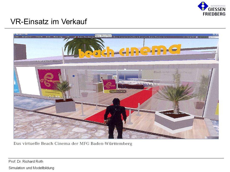 Prof. Dr. Richard Roth Simulation und Modellbildung VR-Einsatz im Verkauf
