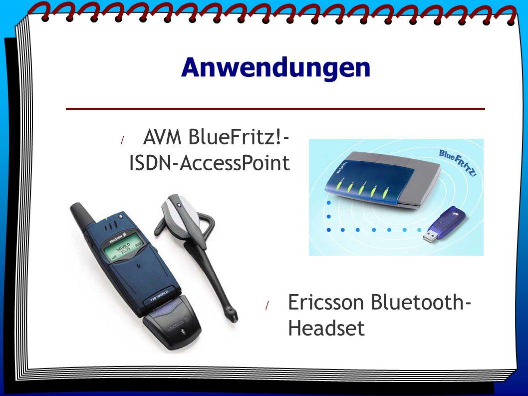 Anwendungen / AVM BlueFritz!- ISDN-AccessPoint / Ericsson Bluetooth- Headset