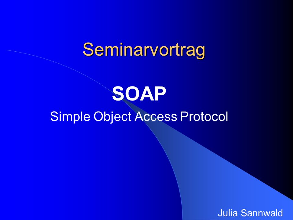 POST /Object HTTP/1.1 Host:www.sampleserver.com Content-Type: text/xml Content-Length: 152 SOAPAction: Some-URI <SOAP-ENV:Envelope xmlns:SOAP-ENV= http://schemas.xmlsoap.org/soap/envelope/ SOPA-ENV:encodingStyle= http://schemas.xmlsoap.org/soap/encoding/ DEF Objektendpunktkennung Maschinenadresse Schnittstelle SOAP- Nutzlast