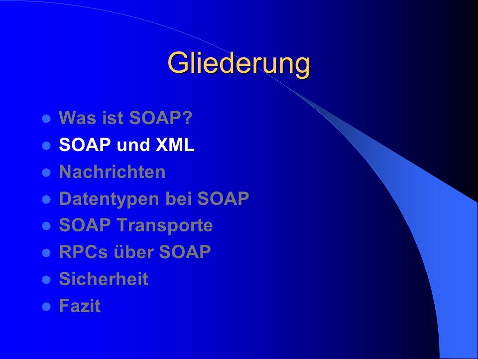 Sicherheit (2) SOAP über HTTPS HTTPS nutzt den Secure Socket Layer (SSL) Relativ sichere Transaktionen Alle Daten, die über HTTP versendet werden, können auch mittels HTTPS übertragen werden SSL verwendet Verschlüsselung