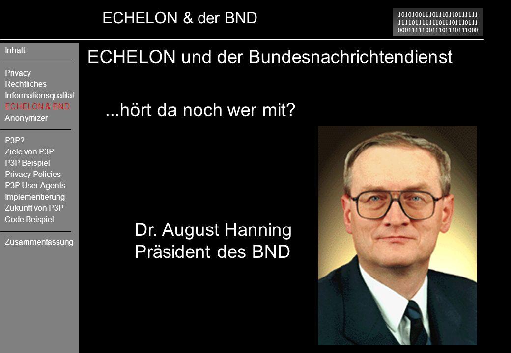 101010011101110110111111 111101111111011101110111 000111110011101110111000 ECHELON & der BND ECHELON und der Bundesnachrichtendienst...hört da noch we