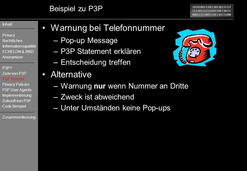 101010011101110110111111 111101111111011101110111 000111110011101110111000 Beispiel zu P3P Warnung bei Telefonnummer –Pop-up Message –P3P Statement er