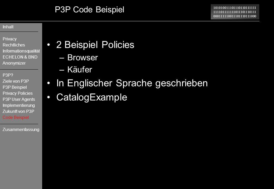 101010011101110110111111 111101111111011101110111 000111110011101110111000 P3P Code Beispiel 2 Beispiel Policies –Browser –Käufer In Englischer Sprach