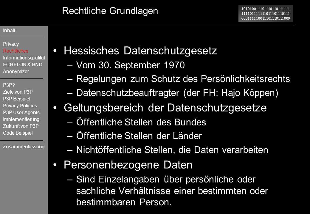 101010011101110110111111 111101111111011101110111 000111110011101110111000 Rechtliche Grundlagen Hessisches Datenschutzgesetz –Vom 30. September 1970