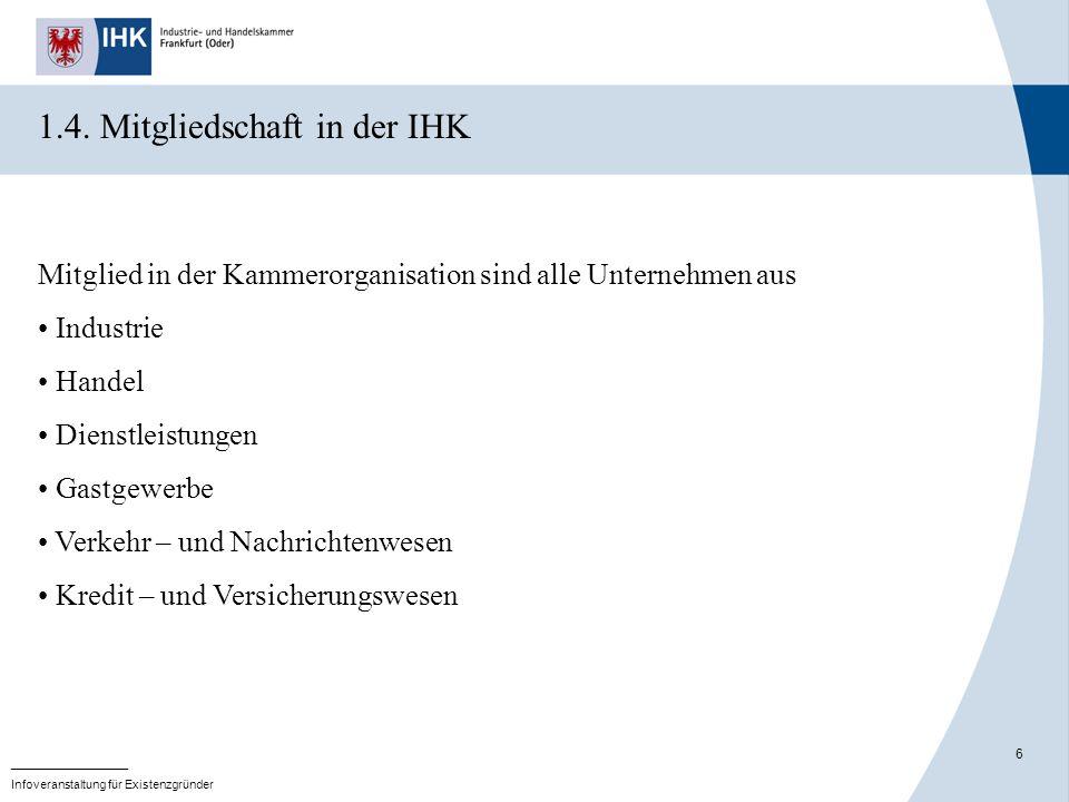 17 _______________ Infoveranstaltung für Existenzgründer Rechtsform des Unter- nehmens Einzel- unter- nehmer GbROHGPartGKGGmbHEin- Personen- GmbH GmbH & Co.