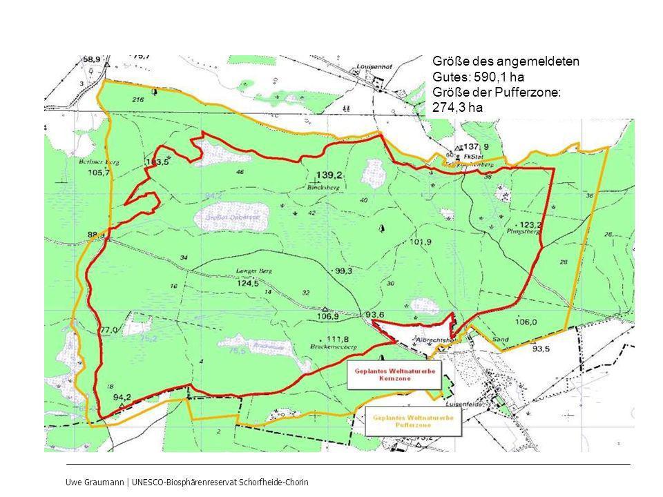 Uwe Graumann | UNESCO-Biosphärenreservat Schorfheide-Chorin Größe des angemeldeten Gutes: 590,1 ha Größe der Pufferzone: 274,3 ha