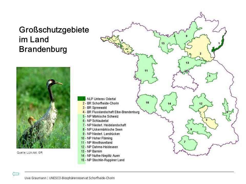 Uwe Graumann | UNESCO-Biosphärenreservat Schorfheide-Chorin Großschutzgebiete im Land Brandenburg Quelle: LUA Abt. GR