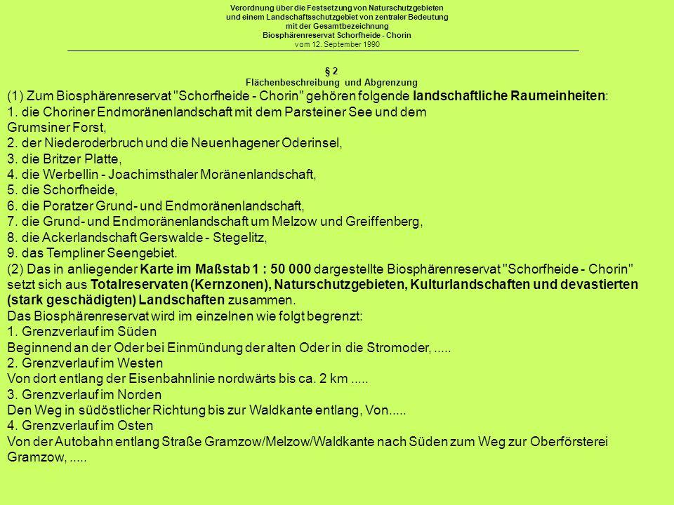 § 2 Flächenbeschreibung und Abgrenzung (1) Zum Biosphärenreservat