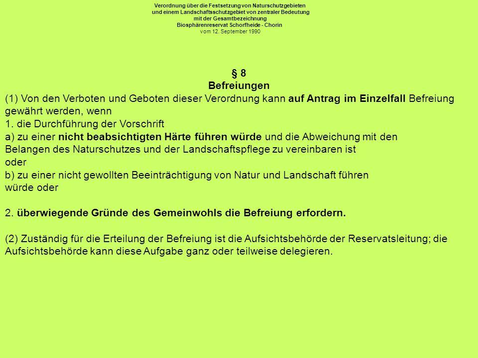 Verordnung über die Festsetzung von Naturschutzgebieten und einem Landschaftsschutzgebiet von zentraler Bedeutung mit der Gesamtbezeichnung Biosphären