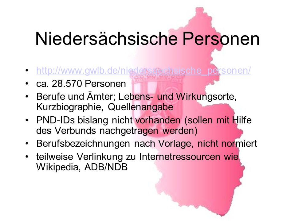 Niedersächsische Personen http://www.gwlb.de/niedersaechsische_personen/ ca.