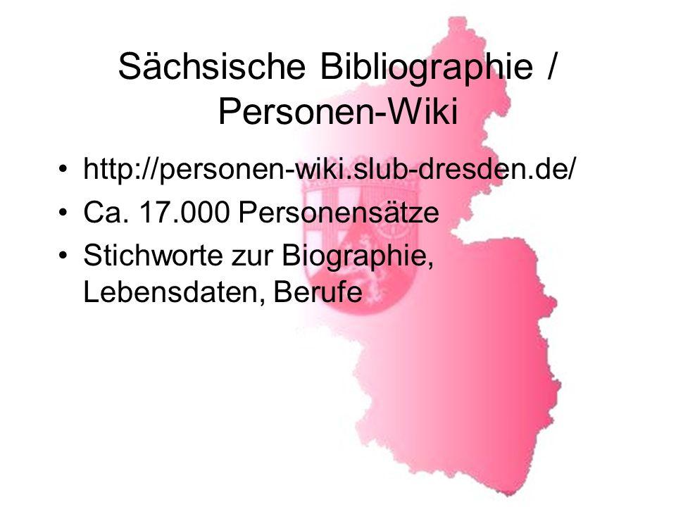 Sächsische Bibliographie / Personen-Wiki http://personen-wiki.slub-dresden.de/ Ca.