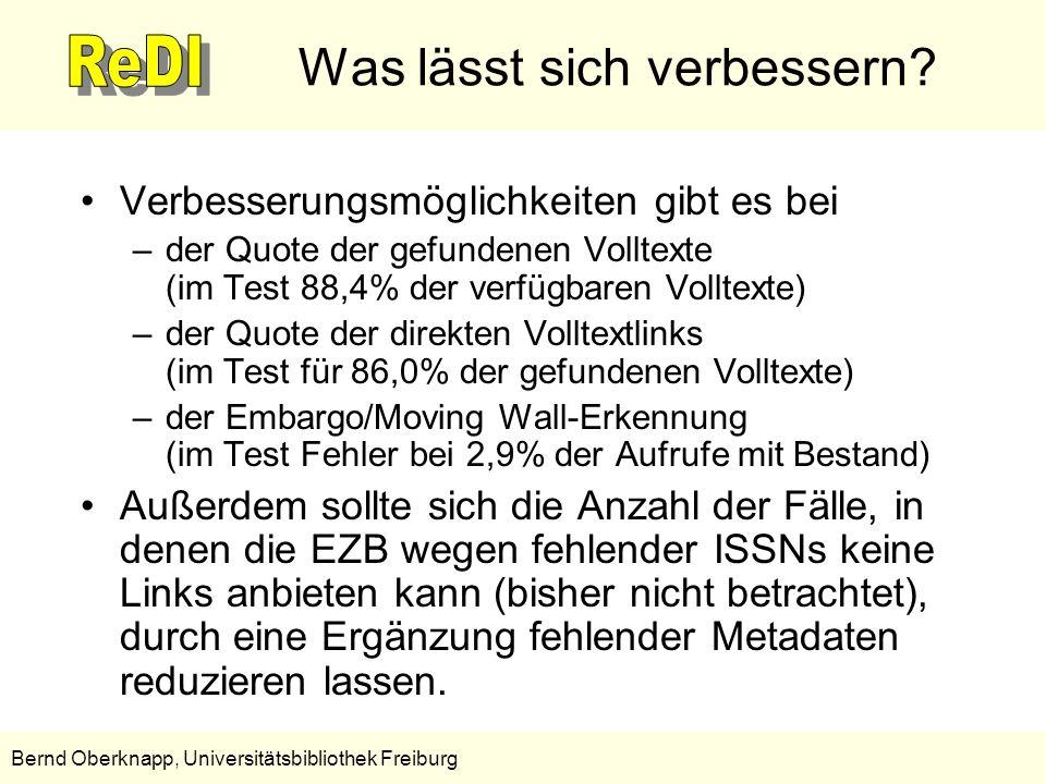11 Bernd Oberknapp, Universitätsbibliothek Freiburg Was lässt sich verbessern? Verbesserungsmöglichkeiten gibt es bei –der Quote der gefundenen Vollte