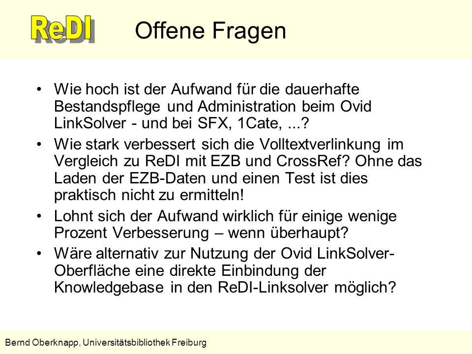 17 Bernd Oberknapp, Universitätsbibliothek Freiburg Offene Fragen Wie hoch ist der Aufwand für die dauerhafte Bestandspflege und Administration beim O