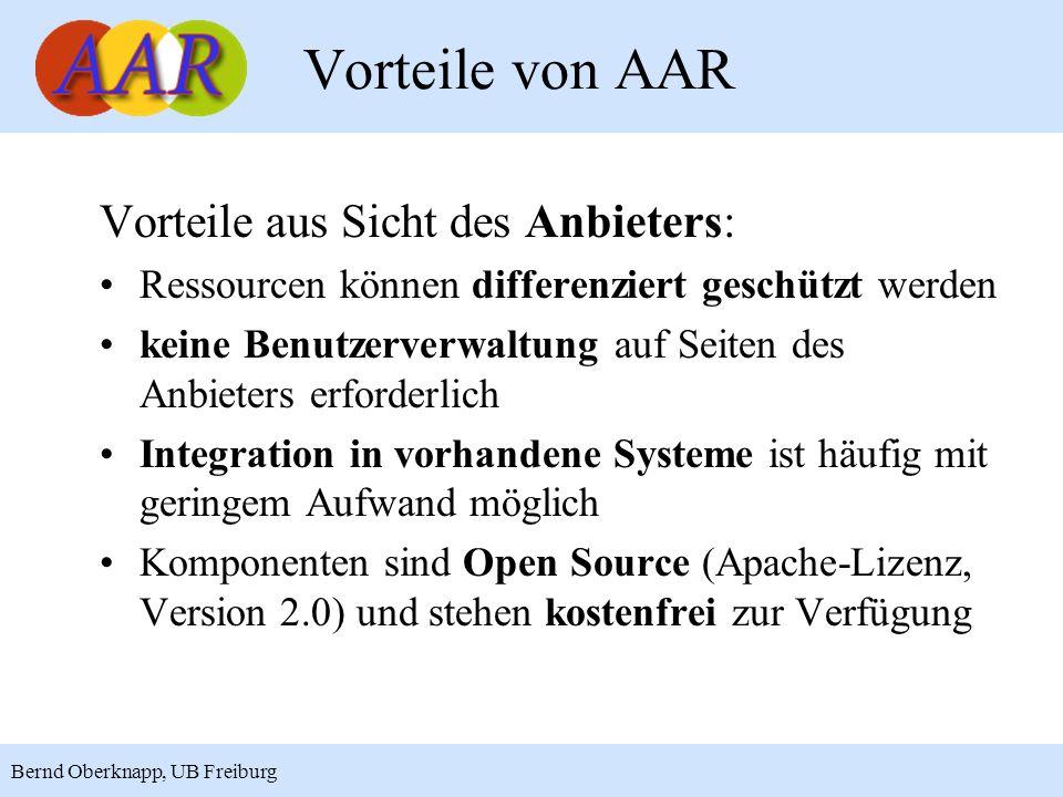 15 Bernd Oberknapp, UB Freiburg Vorteile aus Sicht des Anbieters: Ressourcen können differenziert geschützt werden keine Benutzerverwaltung auf Seiten