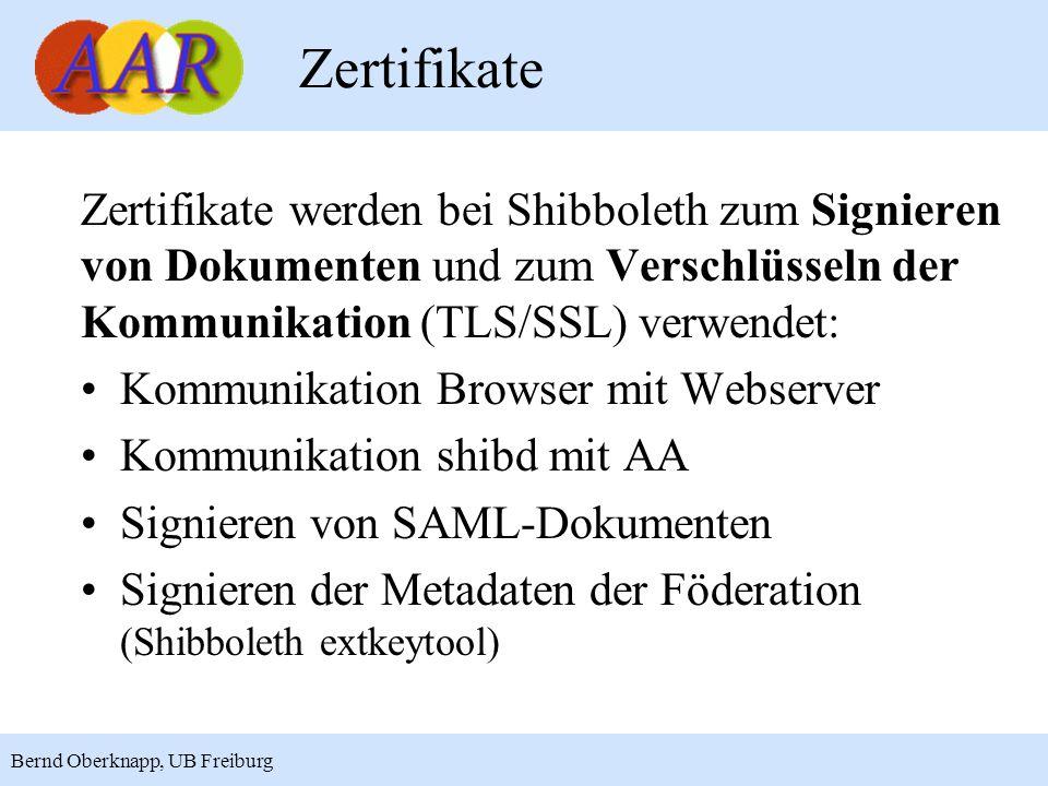 11 Bernd Oberknapp, UB Freiburg Zertifikate Zertifikate werden bei Shibboleth zum Signieren von Dokumenten und zum Verschlüsseln der Kommunikation (TL