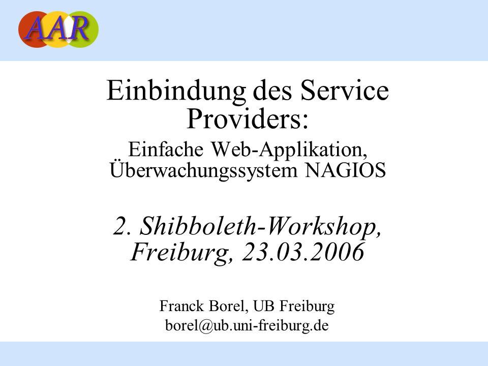 Einbindung des Service Providers: Einfache Web-Applikation, Überwachungssystem NAGIOS 2.