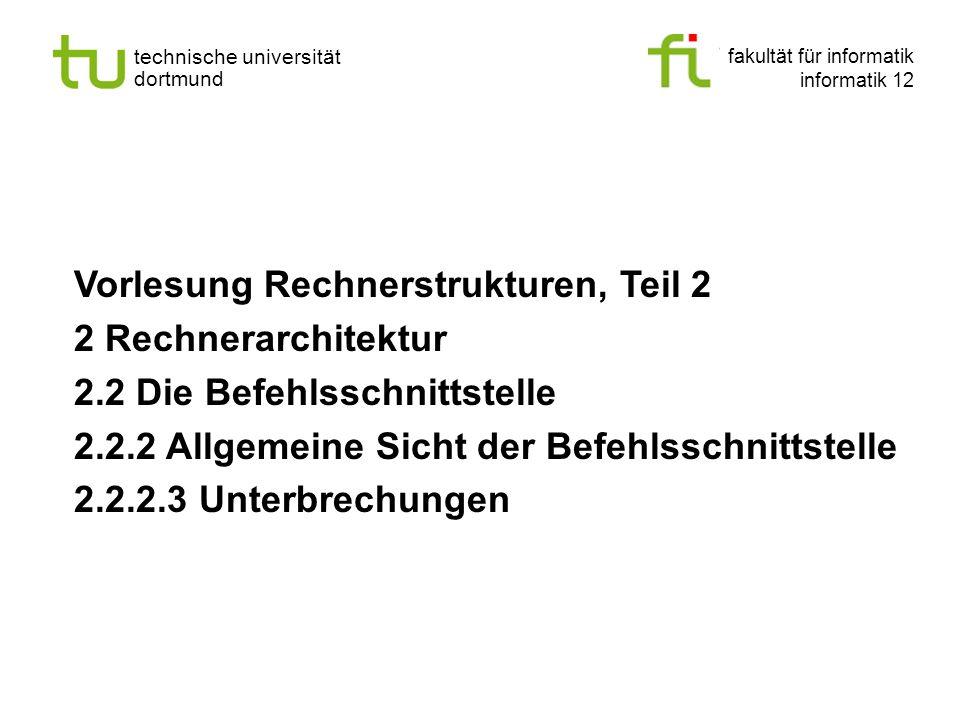 - 134 - technische universität dortmund fakultät für informatik p. marwedel, informatik 12, 2012 Einleitung + ISA TU Dortmund Zusammenfassung Allgemei