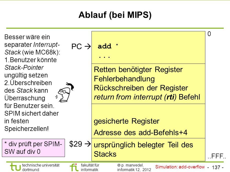 - 136 - technische universität dortmund fakultät für informatik p. marwedel, informatik 12, 2012 Einleitung + ISA TU Dortmund Unterbrechungen Während