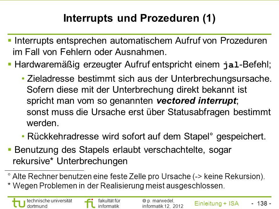 - 137 - technische universität dortmund fakultät für informatik p. marwedel, informatik 12, 2012 Einleitung + ISA TU Dortmund Ablauf (bei MIPS) add *.
