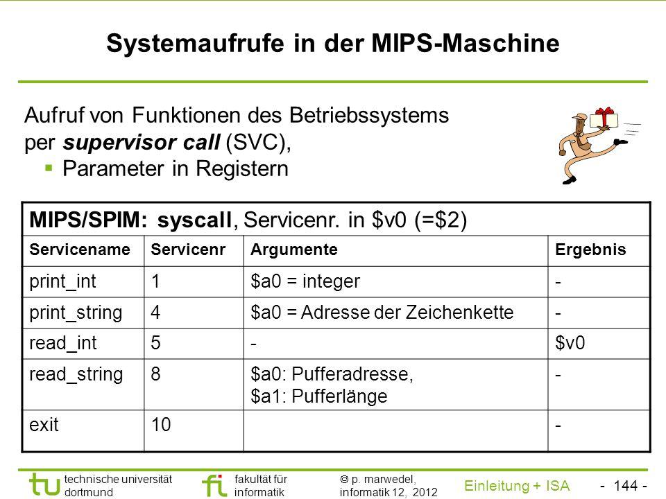 - 143 - technische universität dortmund fakultät für informatik p. marwedel, informatik 12, 2012 Einleitung + ISA TU Dortmund Übersicht über verschied