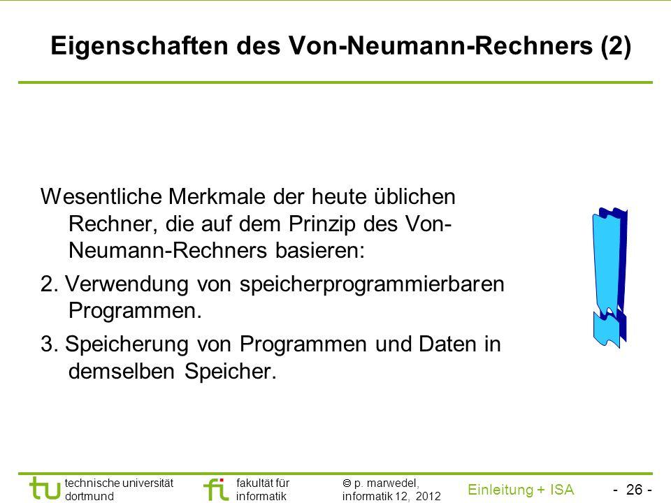 - 25 - technische universität dortmund fakultät für informatik p. marwedel, informatik 12, 2012 Einleitung + ISA TU Dortmund Übersetzung des Assembler