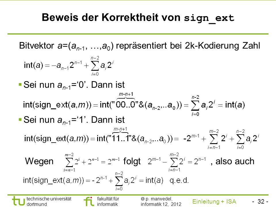 - 31 - technische universität dortmund fakultät für informatik p. marwedel, informatik 12, 2012 Einleitung + ISA TU Dortmund Nutzung des 16-Bit-Offset