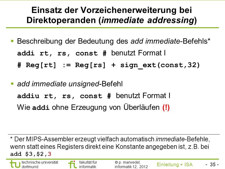 - 34 - technische universität dortmund fakultät für informatik p. marwedel, informatik 12, 2012 Einleitung + ISA TU Dortmund Ungenauigkeit im MARS-Hil